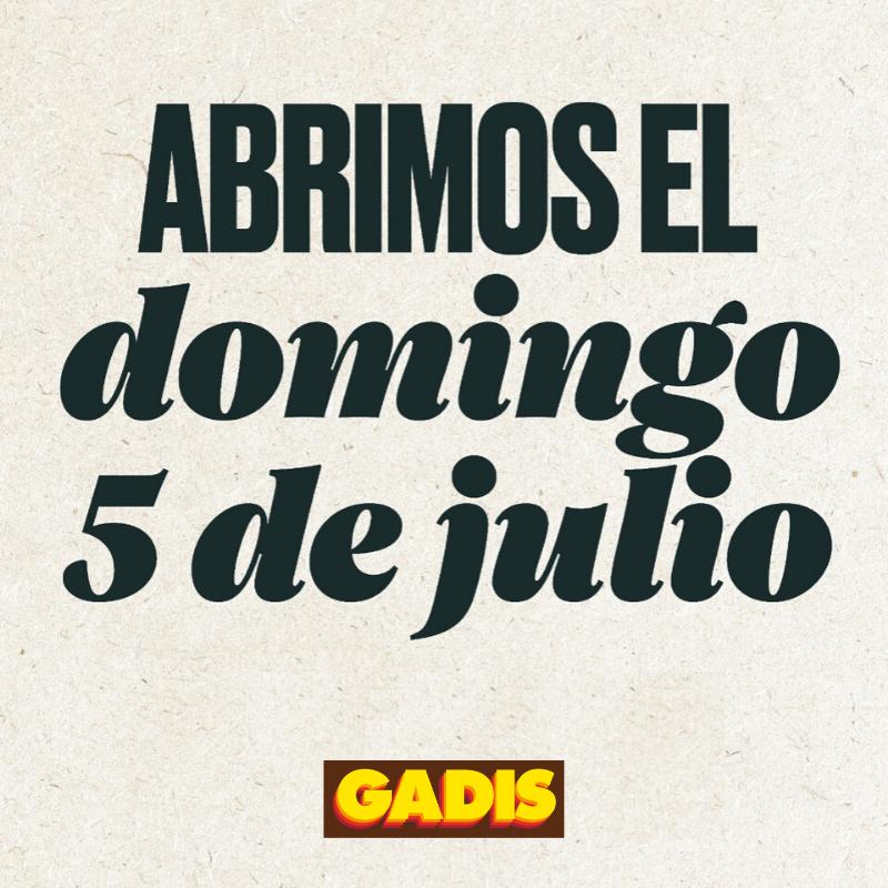 ABRIMOS EL DOMINGO 5 DE JULIO