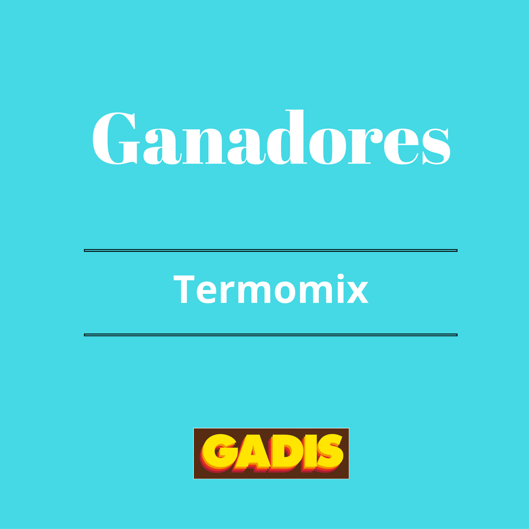 GANADORES 3 Thermomix