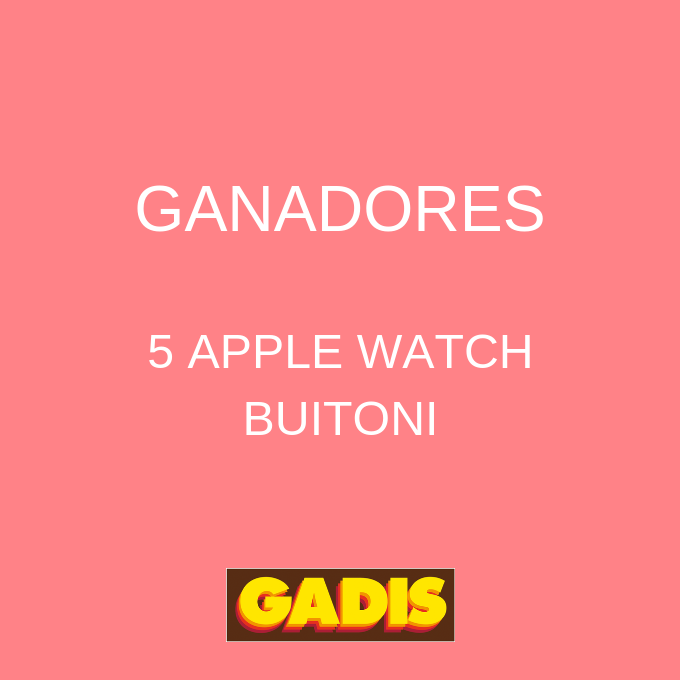 GANADORES 5 APPLE WATCH BUITONI